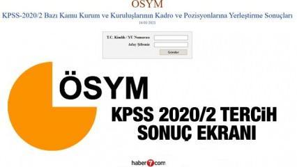 KPSS 2020/2 tercih sonuçları açıklandı? ÖSYM KPSS tercih sonuç sorgulama!