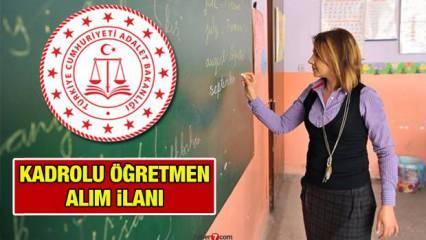 Öğretmen alım ilanı (2021)! Adalet Bakanlığı Kadrolu Öğretmen alımı başvuru şartları neler?