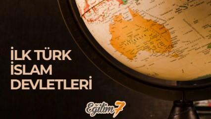 İlk Türk İslam Devletleri | Türklerin İslamiyete Geçiş Sebepleri!