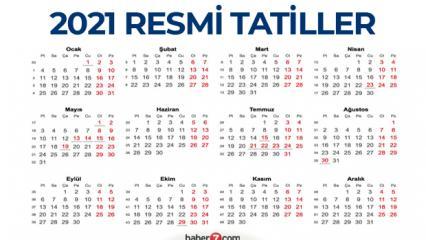 2021 Resmi Tatil Günleri! Ramazan ve Kurban Bayramı tatili kaç gün olacak?