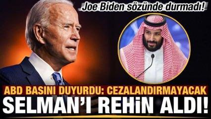 Joe Biden sözünde durmadı! ABD basını duyurdu: Selman'ı rehin aldı...