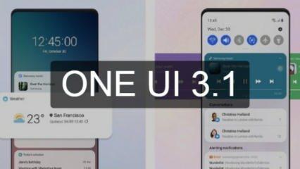 Samsung Android 11 tabanlı OneUI 3.1'i yayınladı