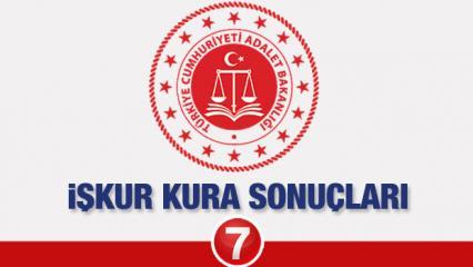 Adalet Bakanlığı başvuru sonuçları bugün açıklanıyor! İŞKUR kura çekimi...