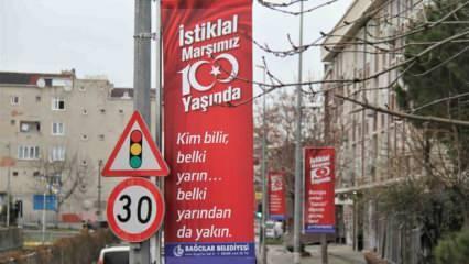 Bağcılar sokakları İstiklal Marşı dizeleriyle süslendi!