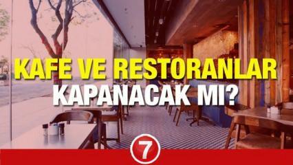Kafe ve restoranlar kapanıyor mu? Kabine Toplantısı başladı! Düşük ve orta riskli şehirlerde..