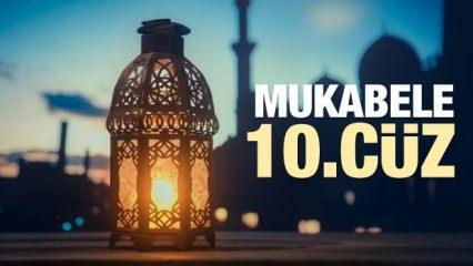 Mukabele 10. Cüz - 2021 Ramazan Ayı 10 Günü Mukabele İzle ve Dinle