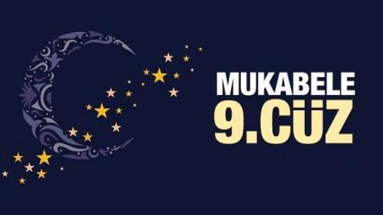 Mukabele 9. Cüz - 2021 Ramazan Ayı 9 Günü Mukabele İzle ve Dinle
