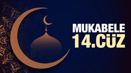 Mukabele 14. Cüz - 2021 Ramazan Ayı 14 Günü Mukabele İzle ve Dinle