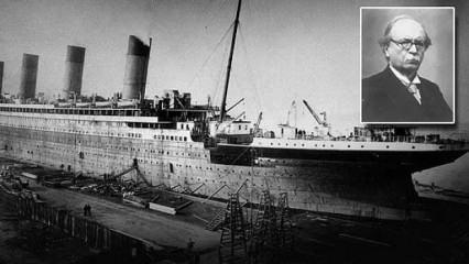 Titanik'ten kurtulan Türk'ün çılgın projesi 100 yıl sonra yayımlandı!