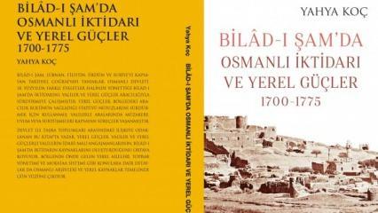Bilâd-ı Şam'da Osmanlı İktidarı ve Yerel Güçler