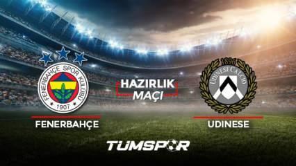 Fenerbahçe Udinese maçı ne zaman saat kaçta hangi kanalda? FB Udinese maçı 11'leri!