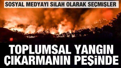 Felaket anlarında ortaya çıktılar! Toplumsal yangın çıkarmak istiyorlar