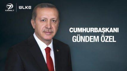 Cumhurbaşkanı Erdoğan Kanal 7 ve Ülke TV yayınında gündemi değerlendirecek