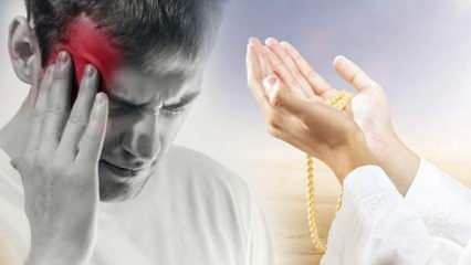 Peygamber Efendimizin baş ağrısı için okuduğu dua hangisidir? Baş ağrısını geçiren dua...