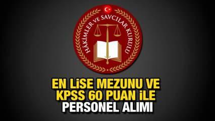 HSK KPSS 60 puan ile en az lise mezunu personel alımı yapıyor!
