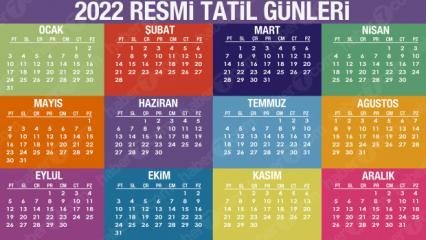 2022 Resmi Tatil Günleri Açıklandı! Bayramlarda toplam kaç gün izin olacak?