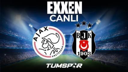 Ajax Beşiktaş maçı canlı izle! Exxen Şampiyonlar Ligi Ajax BJK maçı canlı skor takip