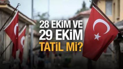 28 Ekim ve 29 Ekim okullar tatil mi? Cumhuriyet Bayramı 4 gün tatil olacak mı?