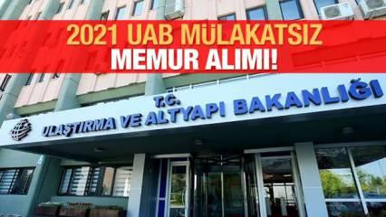Ulaştırma ve Altyapı Bakanlığına mülakatsız 49 memur alımı! Başvuru şartları ve kadrolar…