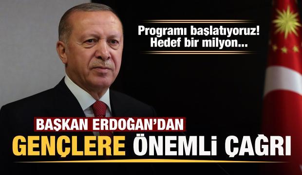 Başkan Erdoğan'dan gençlere önemli duyuru!
