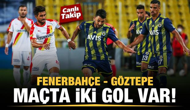 Fenerbahçe - Göztepe! CANLI
