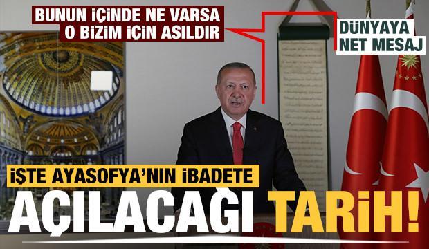 Başkan Erdoğan: Ayasofya 24 Temmuz 2020 Cuma günü ibadete açılacak