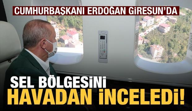 Cumhurbaşkanı Erdoğan, Giresun'da! Bölgeden ilk fotoğraflar...