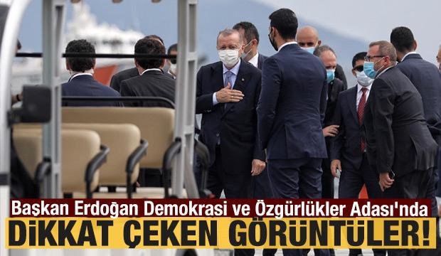Cumhurbaşkanı Erdoğan Demokrasi ve Özgürlükler Adası'na geldi!