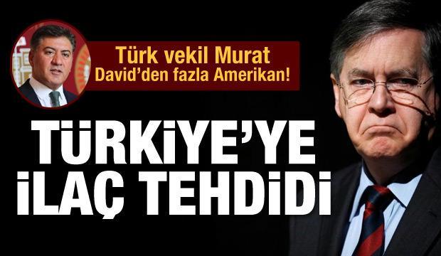 Türk vekil Murat, David'den fazla Amerikan!
