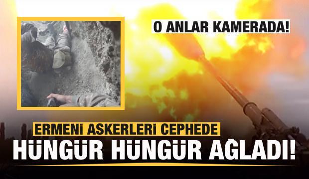 Ermeni askerler cephede hüngür hüngür ağladı!