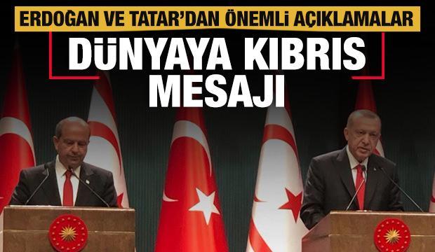 Başkan Erdoğan, KKTC Cumhurbaşkanı Tatar'dan dünyaya Kıbrıs mesajı