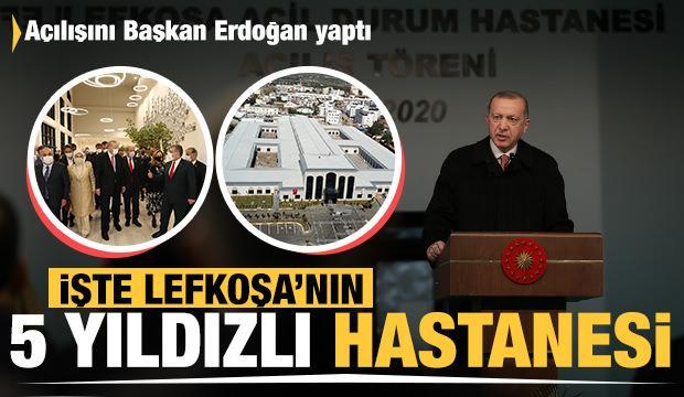 Başkan Erdoğan, Lefkoşa Acil Durum Hastanesi'nin açılış töreninde konuştu