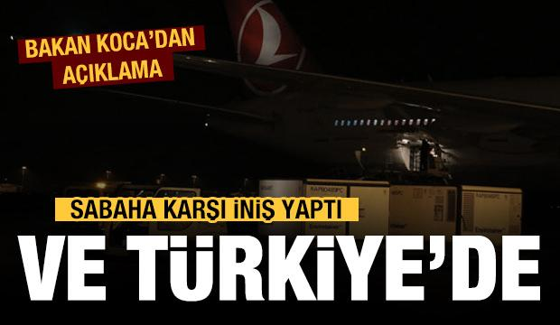 Koronavirüs aşısı Türkiye'ye geldi: Bakan Koca'dan açıklama