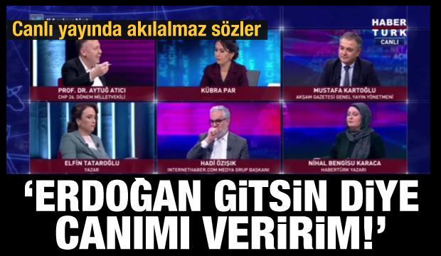 Canlı yayında akılalmaz sözler... Erdoğan gitsin diye canımı veririm!