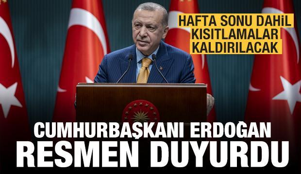 Kısıtlamalar kaldırılıyor! Erdoğan'dan son dakika açıklaması! Kademeli normalleşme...