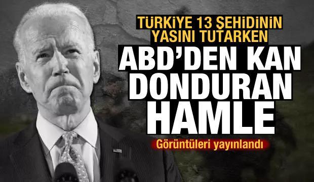 Görüntüleri yayınlandı! Türkiye 13 şehidinin yasını tutarken, ABD'den kan donduran hamle