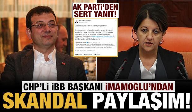 CHP'li Ekrem İmamoğlu'ndan tepki çeken 'Pervin Buldan' paylaşımı!