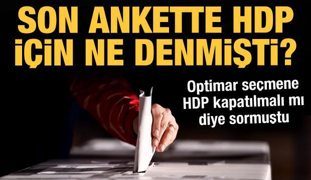 Son anket ortaya koymuştu: Toplumun büyük kısmı 'HDP kapatılsın' diyor
