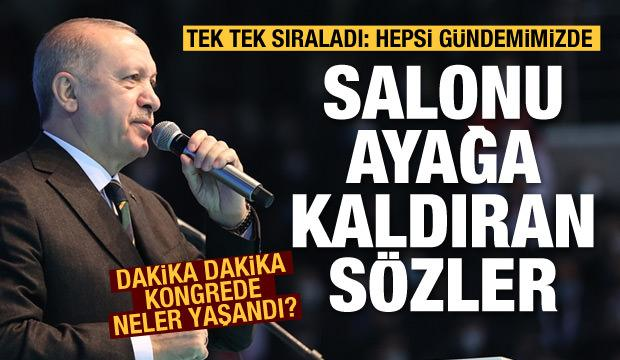 Cumhurbaşkanı Erdoğan tek tek açıkladı: Hepsi gündemimizde!