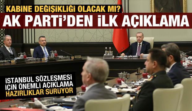 Son dakika haberi: Kabine değişikliği olacak mı? AK Parti'den ilk açıklama