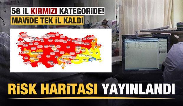 Türkiye risk haritası güncellendi İşte il il son durum