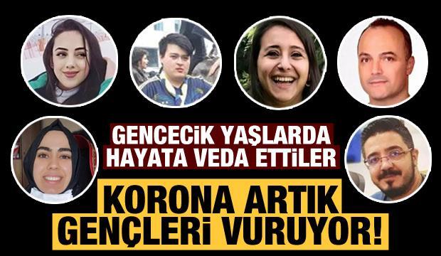 Korona artık gençleri vuruyor! Hepsi hayatını kaybetti