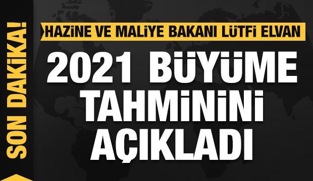 Bakan Elvan, 2021 büyüme tahminini açıkladı