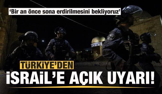Son dakika: Türkiye'den İsrail'e uyarı!