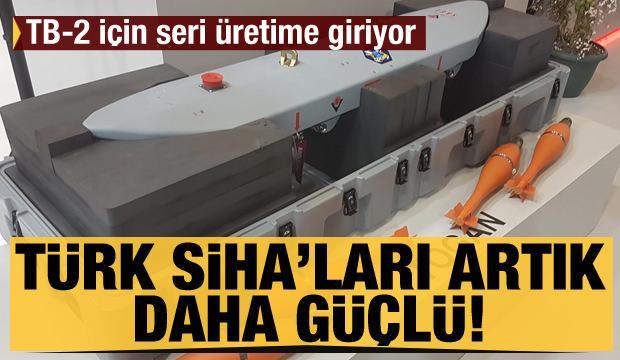Türk SİHA'ları artık daha güçlü! İşte yeni mühimmatlar