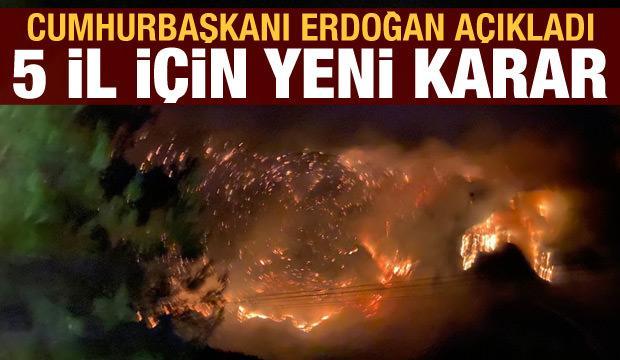 Son dakika haberi! Cumhurbaşkanı Erdoğan açıkladı: Yangın yerleri afet bölgesi ilan edildi