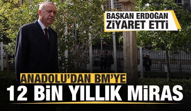 Anadolu'dan BM'ye 12 bin yıllık miras! Başkan Erdoğan ziyaret etti