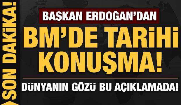 Son dakika: Erdoğan'dan BM'de tarihi açıklamalar!