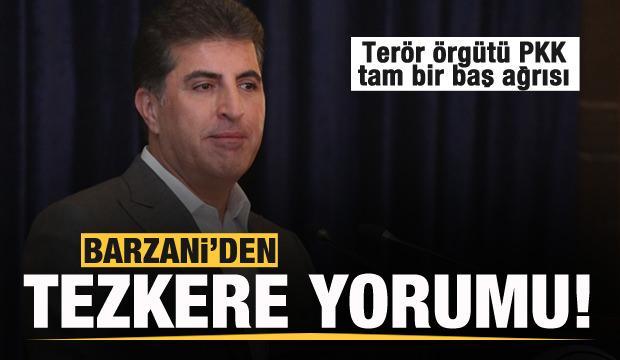 Barzani'den tezkere yorumu! Türkiye ve operasyon açıklaması